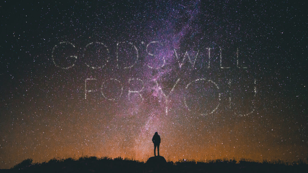 God's Will For You