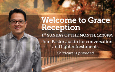 Welcome to Grace Reception with Pastor Justin Yim