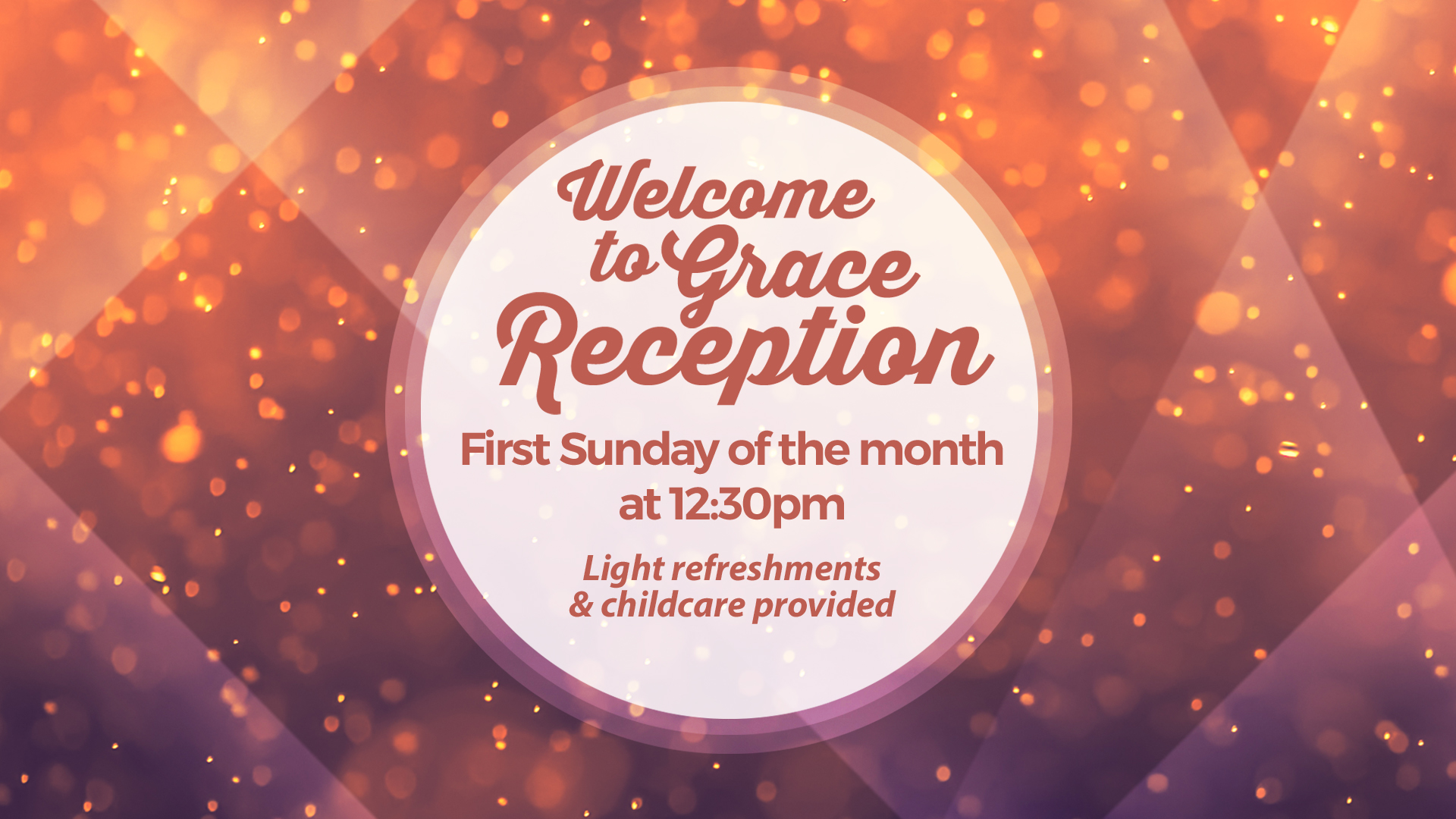 Welcome to Grace Reception