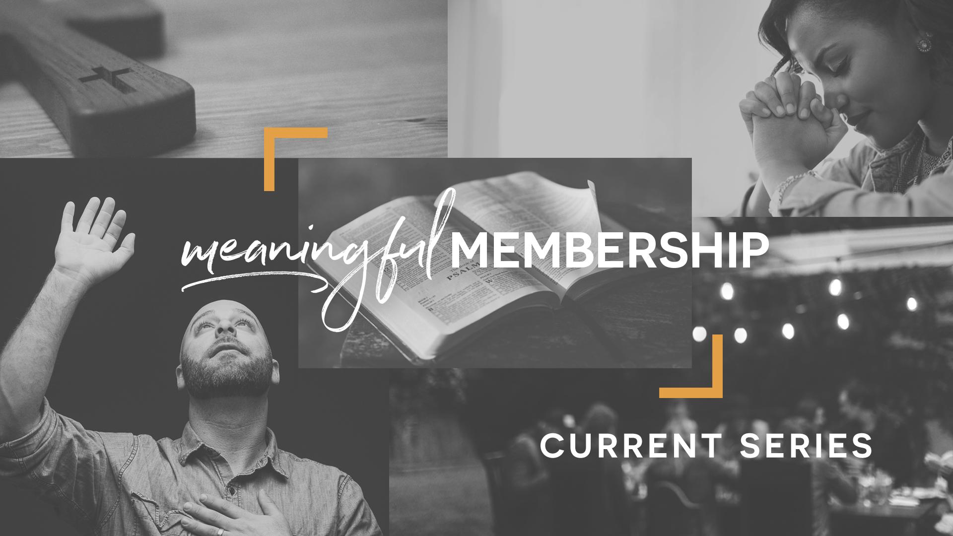Meaningful Membership