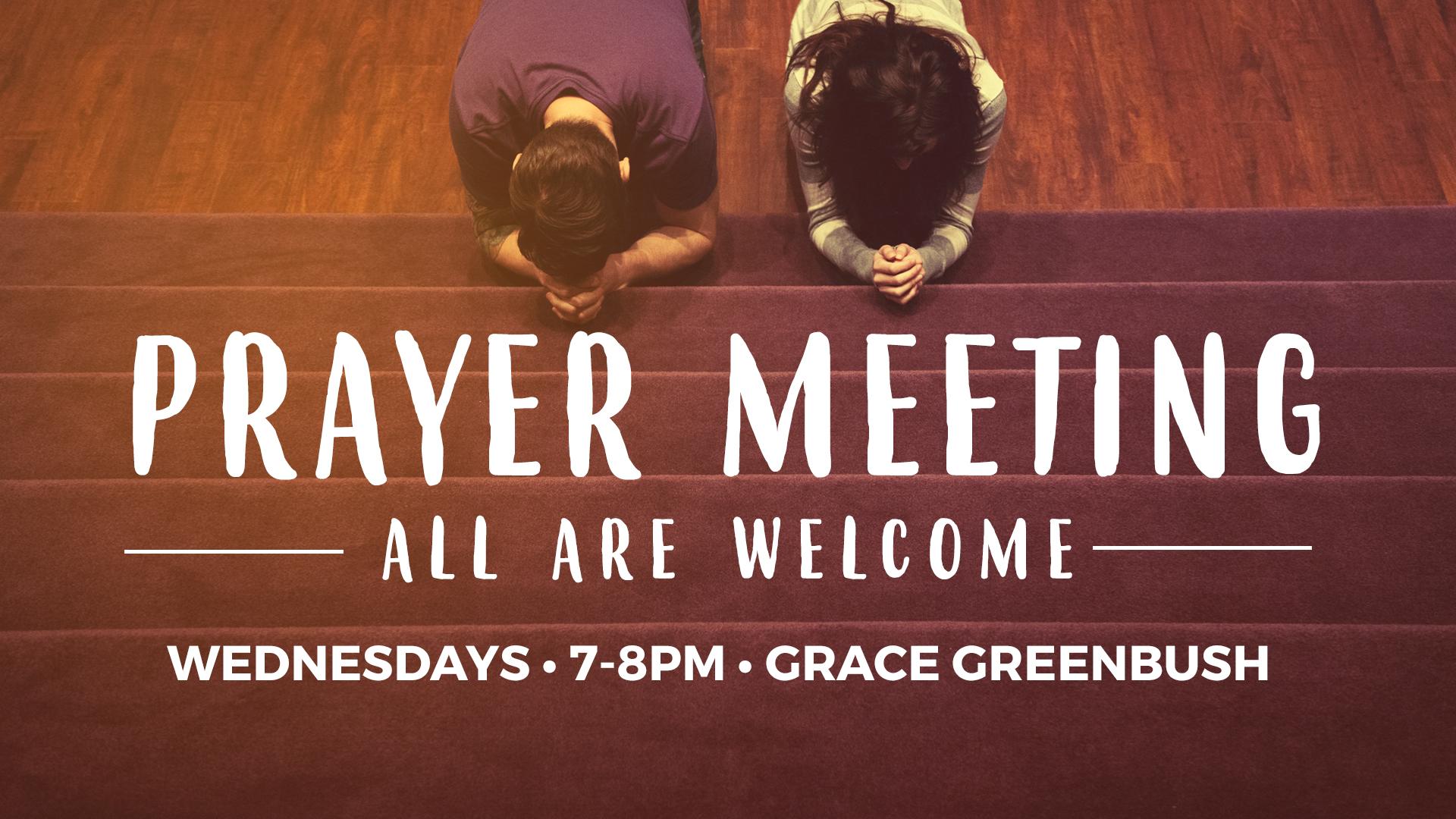 Greenbush Prayer Night, Wednesdays in May and June starting May 10th