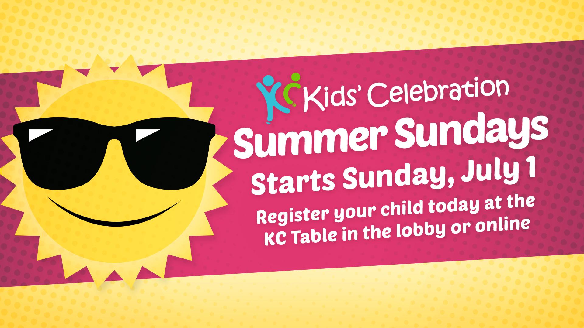 Halfmoon Kids' Celebration Summer Sundays
