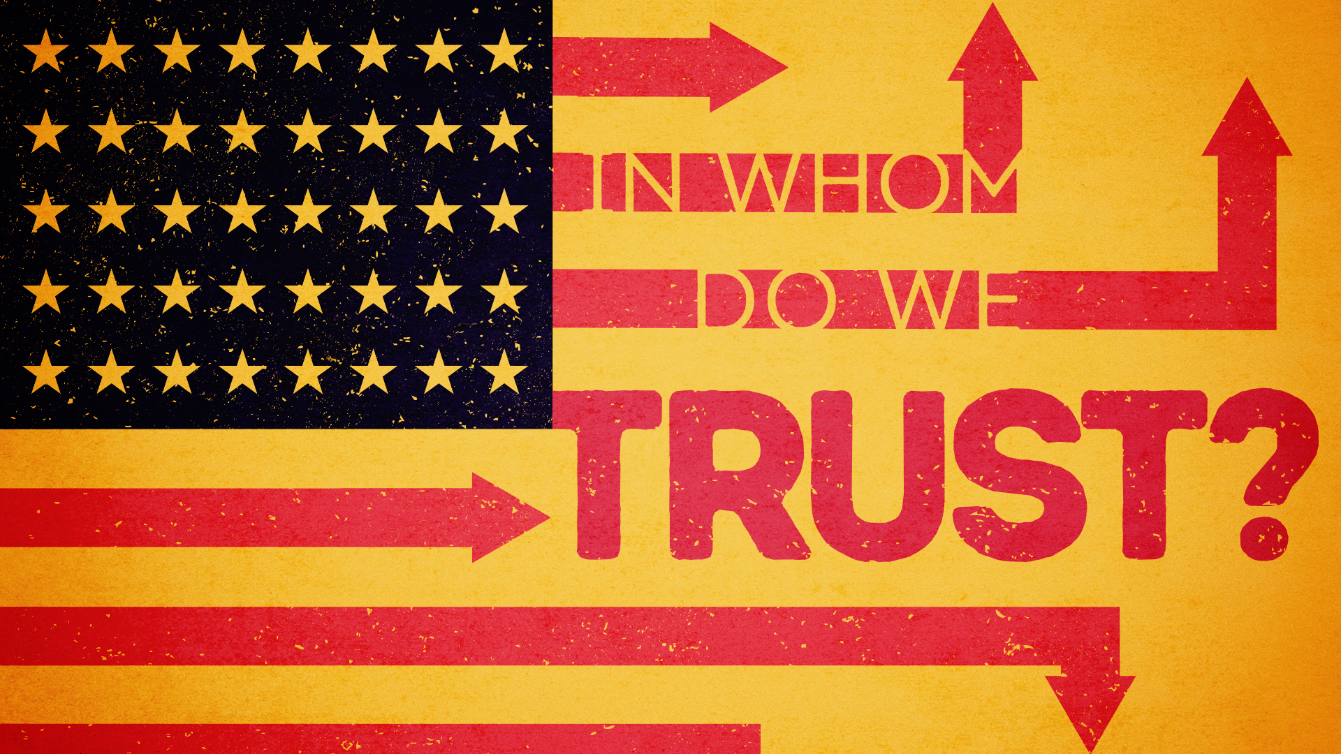 In Whom Do We Trust?