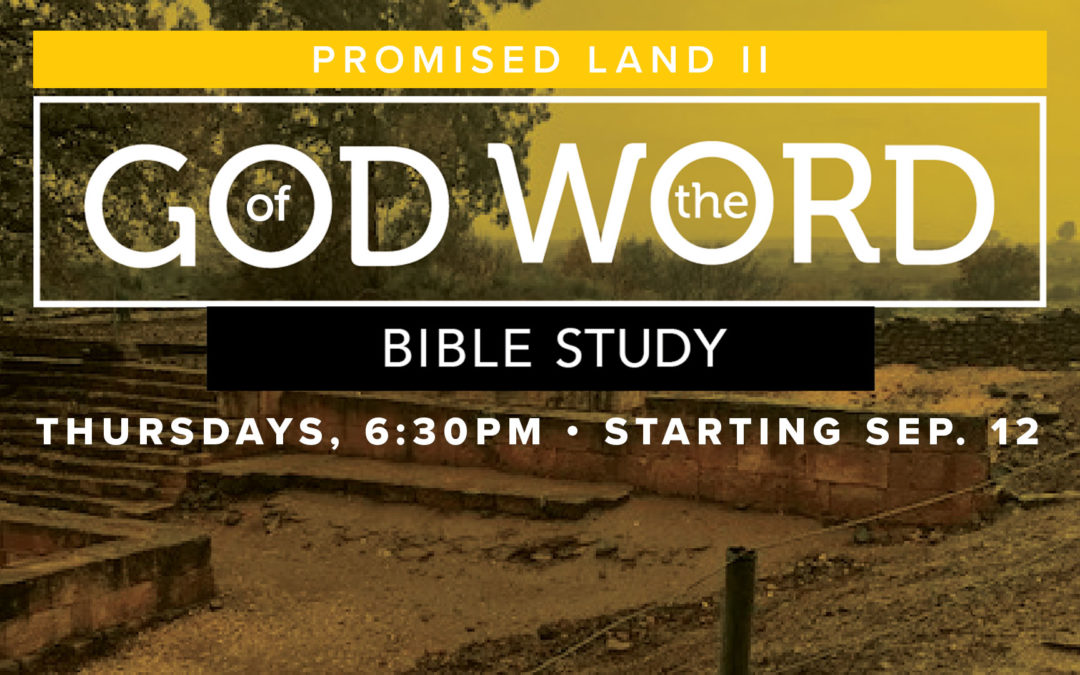 God of the Word: Promised Land II