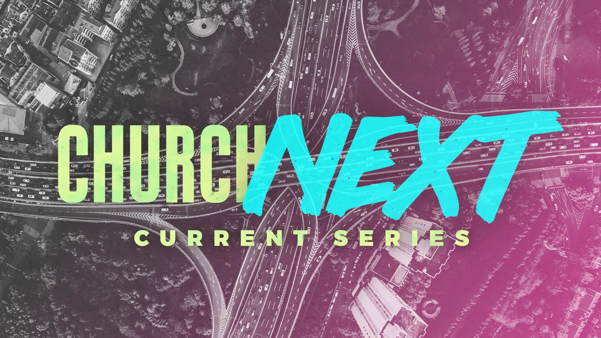 Church Next