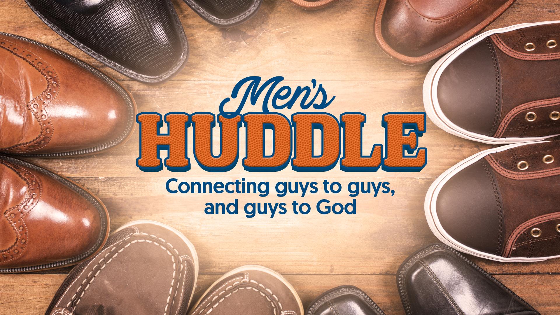 Men's Ministry HUDDLE