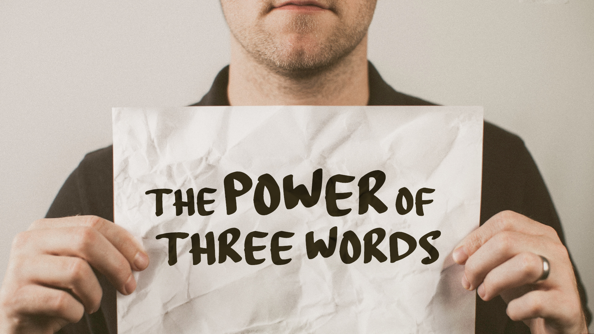 The Power of Three Words