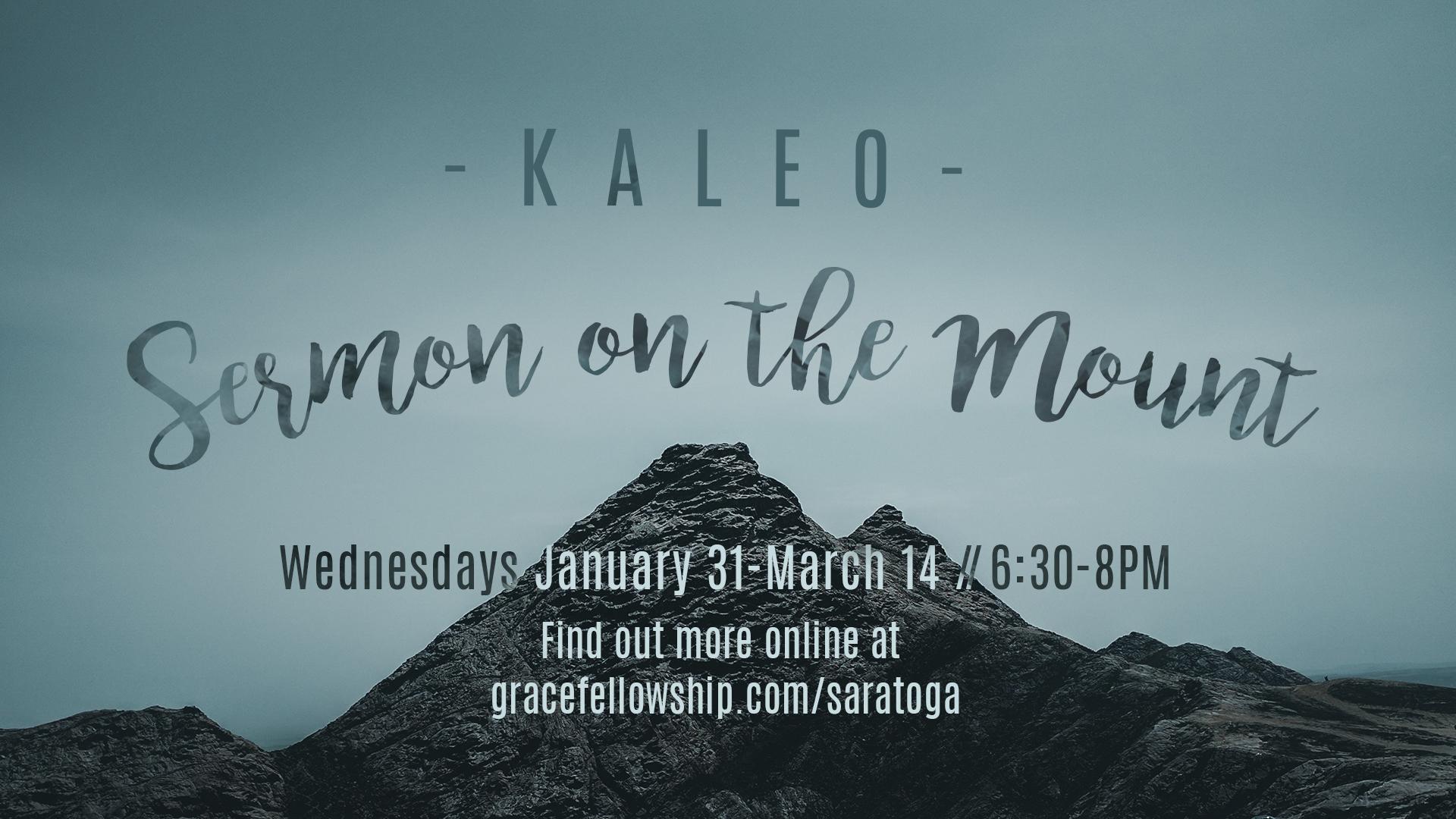 Kaleo: Sermon on the Mount