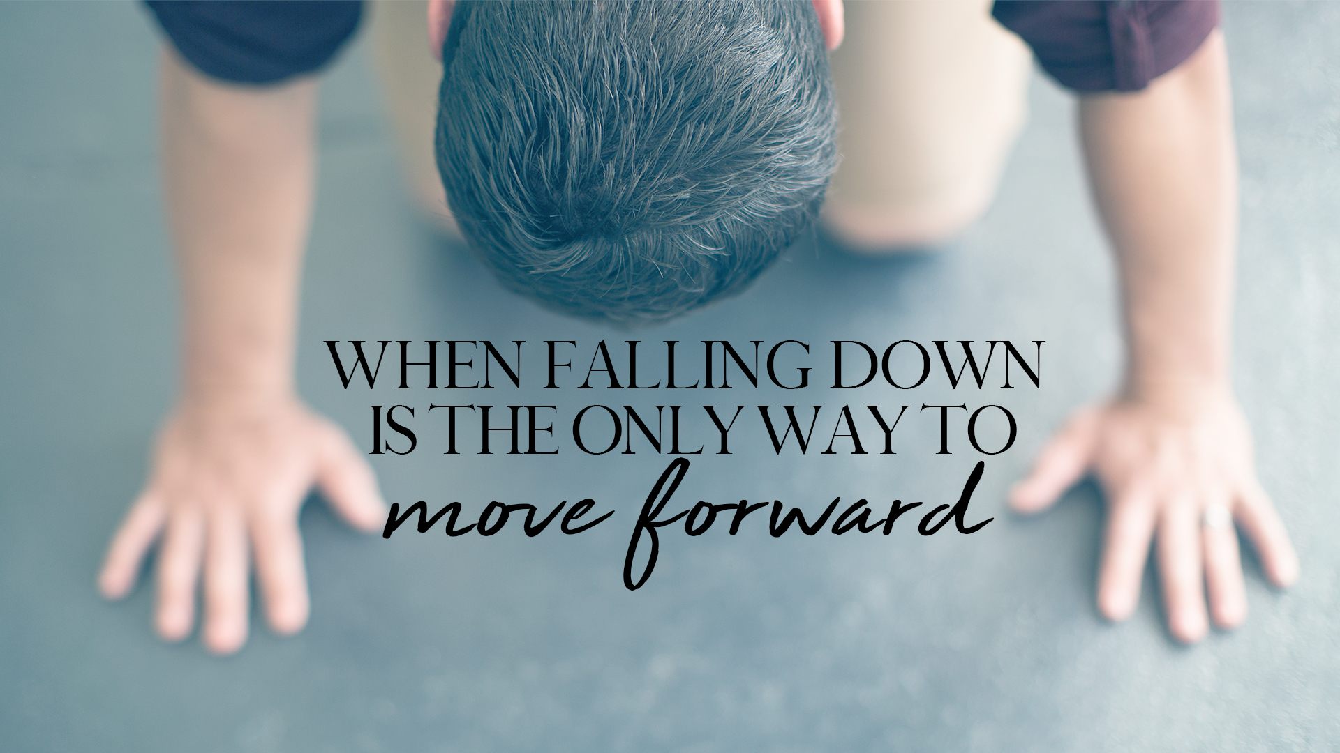 When Falling Down is the Only Way to Move Forward