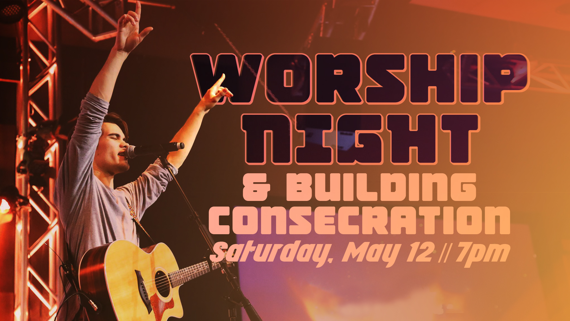 Halfmoon Worship Night and Building Expansion Consecration
