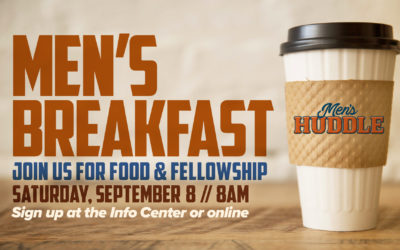 Men's Huddle Breakfast Saturday Sept 8   8-9:30am