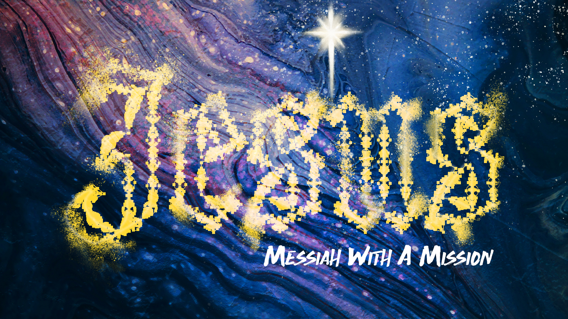 Jesus: Messiah With A Mission