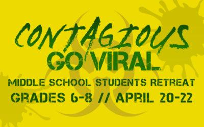 Contagious – Grace Middle School Student Retreat