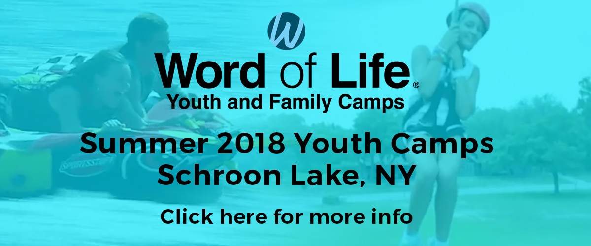 Summer Youth Camps – Word of Life