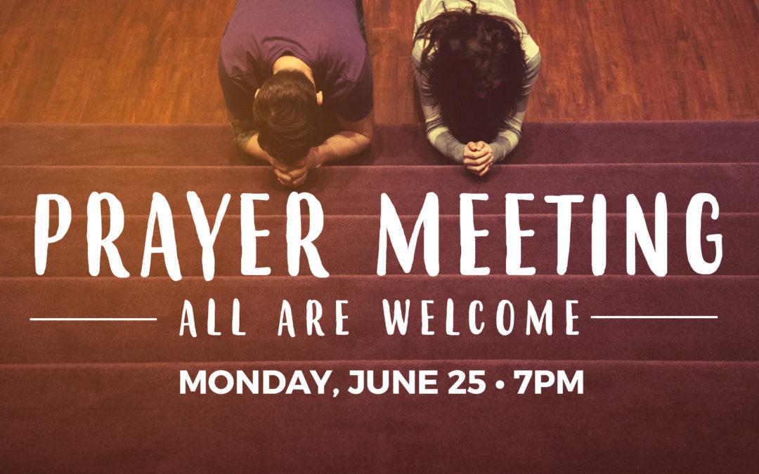Greenbush Prayer Night – Monday, June 25th, 7-8pm