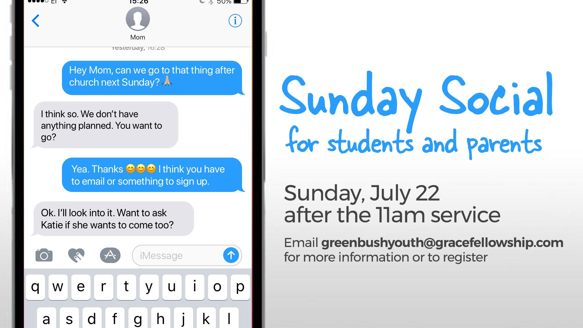 Student & Parent Sunday Social – Sunday, July 22nd @ 12:30pm