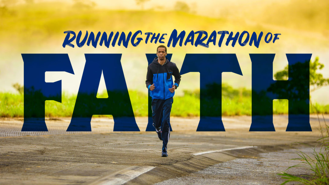 Running the Marathon of Faith