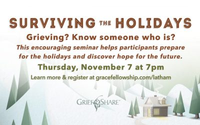 Latham GriefShare: Surviving the Holidays