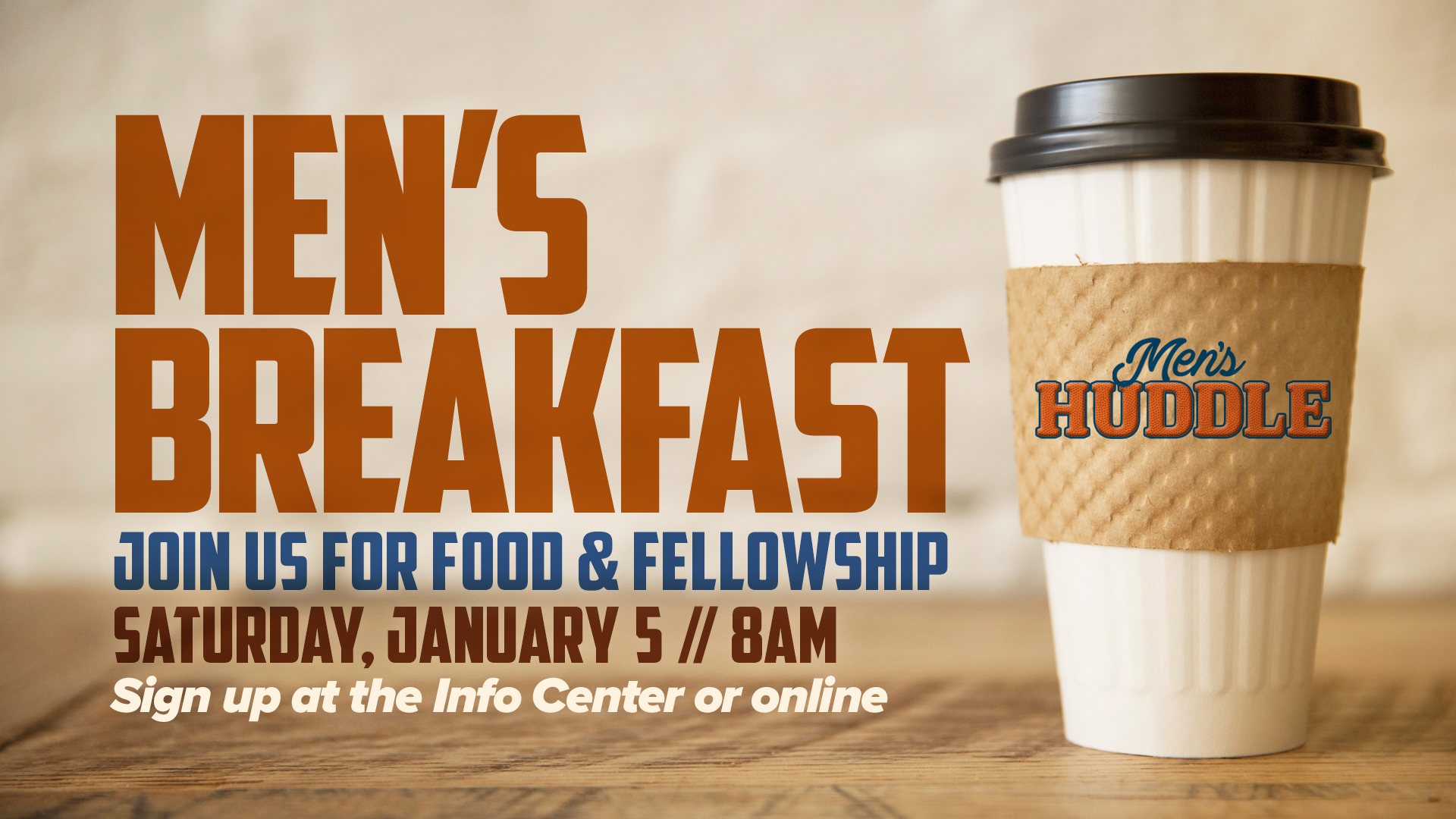 Men's Huddle Breakfast 1/5/19
