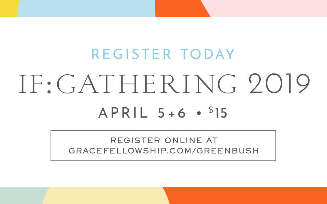 Greenbush IF:Gathering 2019