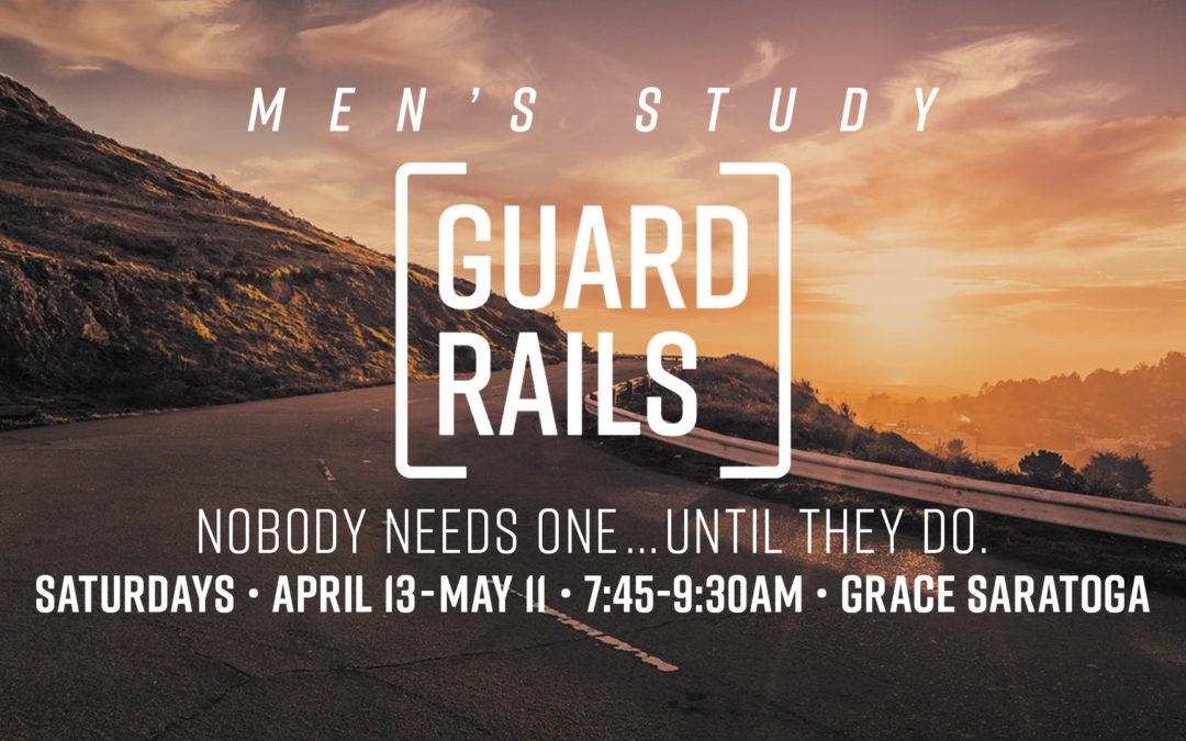 Saratoga Men's Study: Guardrails