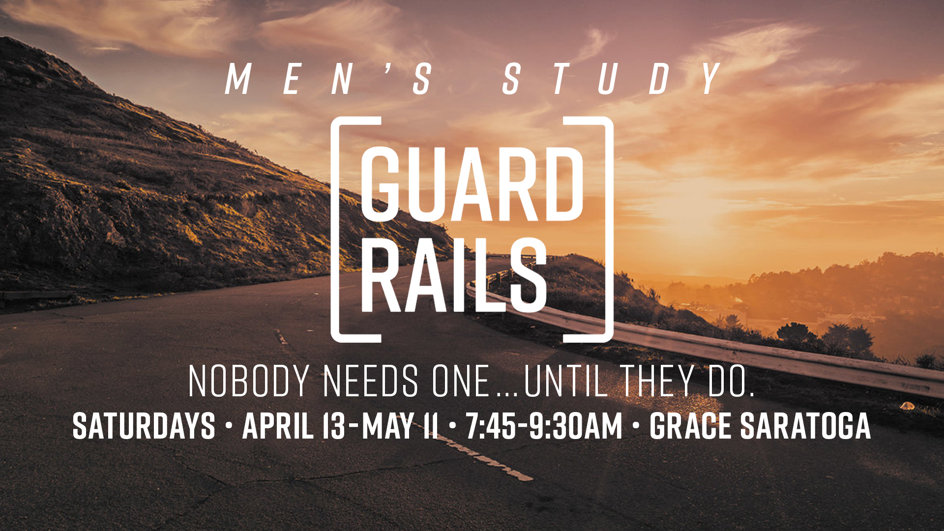 Saratoga Men's Study: Guardrails