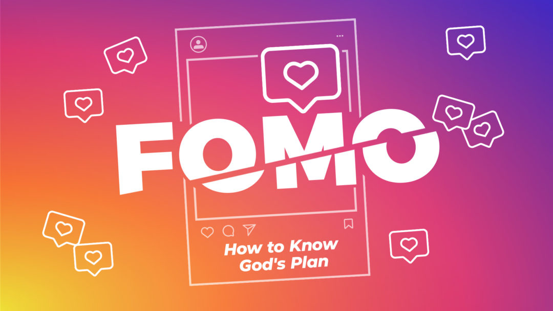 FOMO: How to Know God's Plan