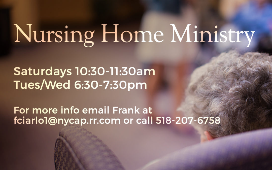 Nursing Home Ministry Opportunity