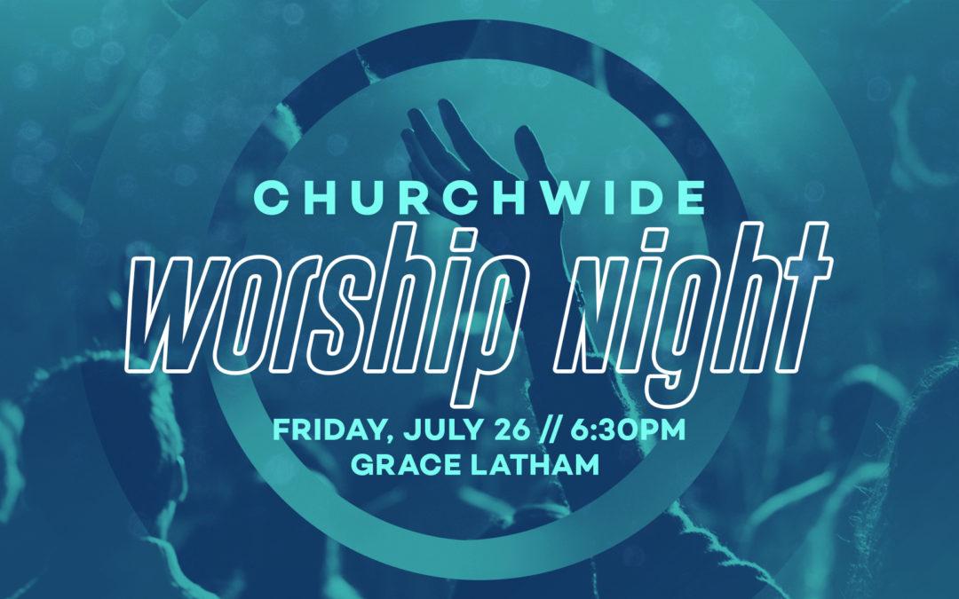 Churchwide Worship Night