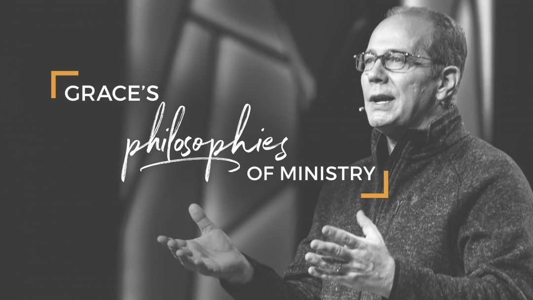 Grace's Philosophies of Ministry