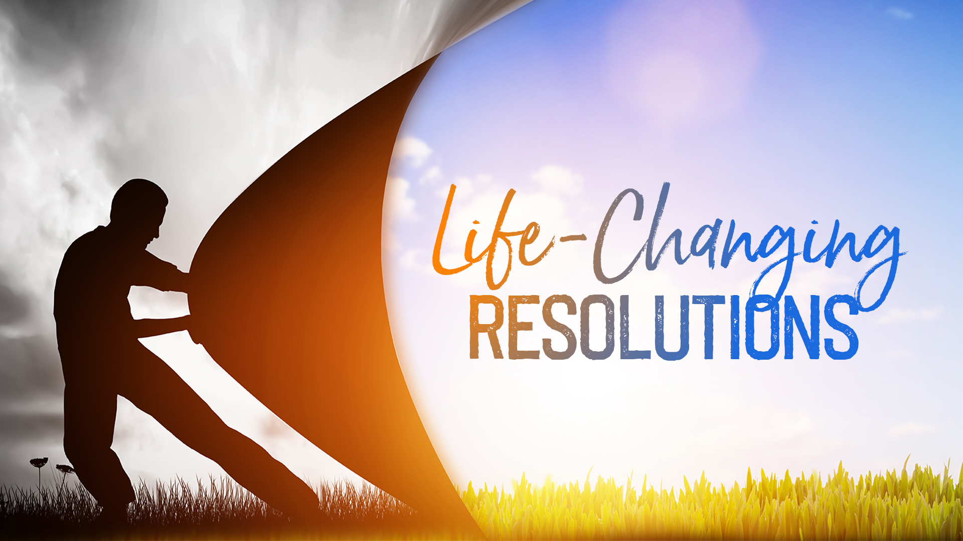 Life-Changing Resolutions