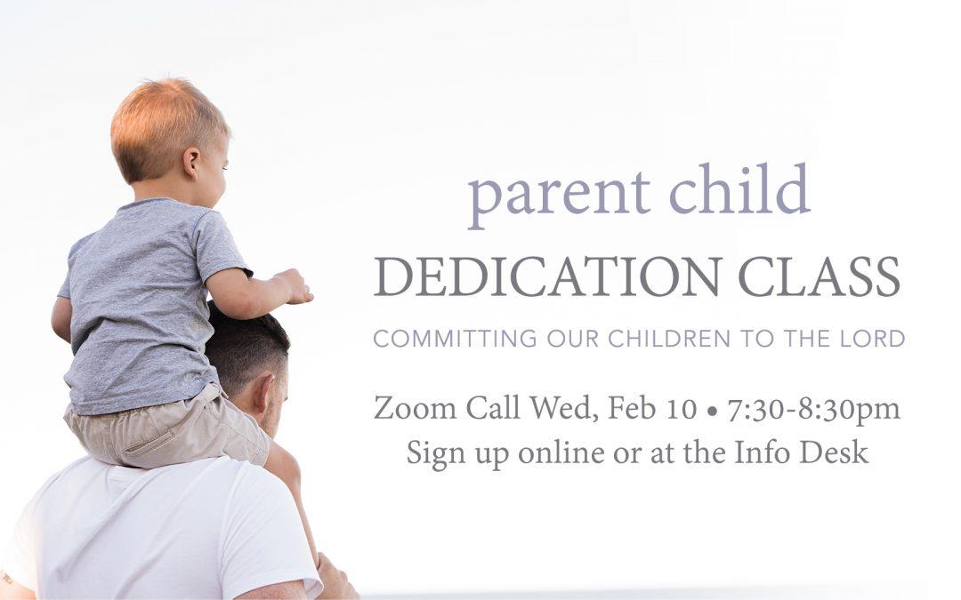 Halfmoon Parent/Child Dedication Class