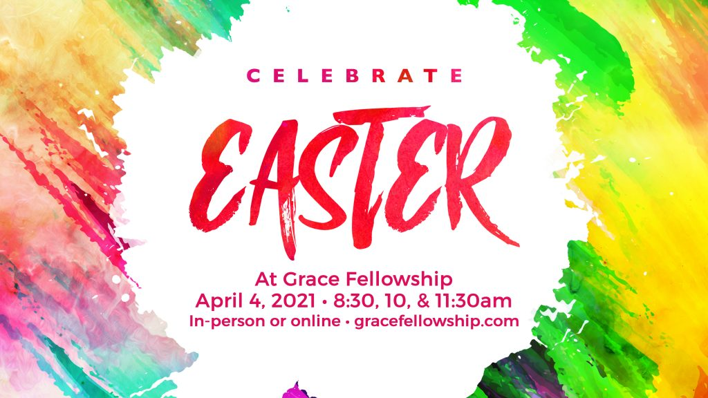 Easter at Grace Saratoga