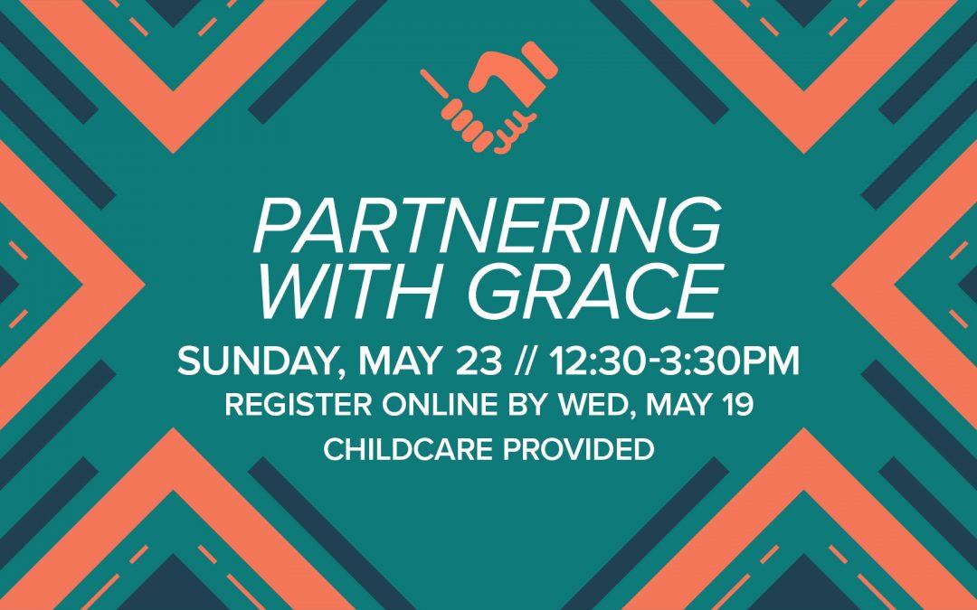 Halfmoon Partnering with Grace
