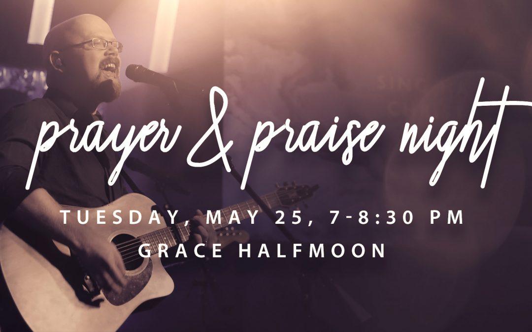 Halfmoon Prayer & Praise