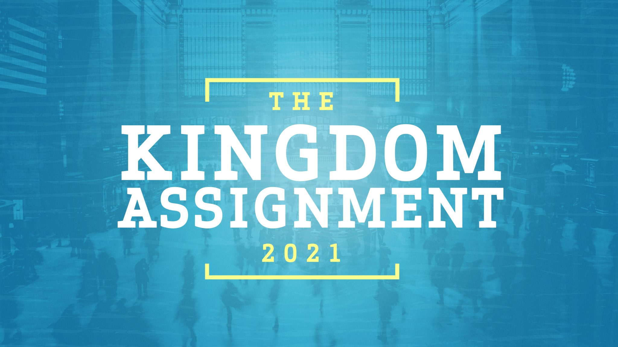 The Kingdom Assignment 2021